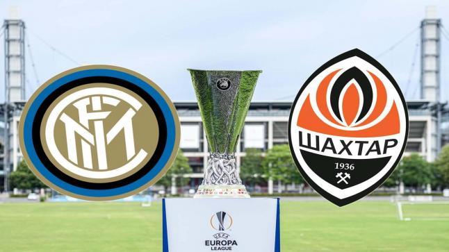 موعد مباراة إنتر ميلان وشاختار دونتسك والقنوات الناقلة في نصف نهائي بطولة الدوري الأوروبي